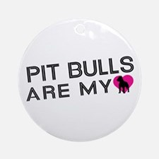 Pit Bulls Are My Love Ornament (Round)