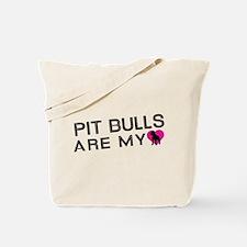 Pit Bulls Are My Love Tote Bag