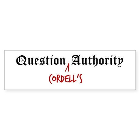 Question Cordell Authority Bumper Sticker