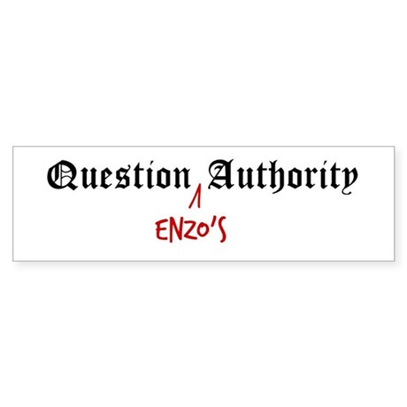 Question Enzo Authority Bumper Sticker