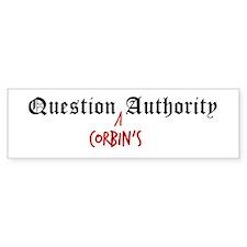 Question Corbin Authority Bumper Bumper Sticker