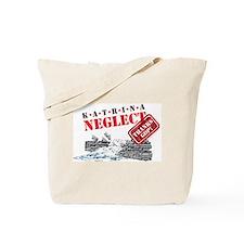 Katrina Neglect Tote Bag