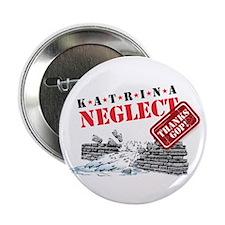 Katrina Neglect Button