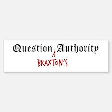 Question Braxton Authority Bumper Car Car Sticker