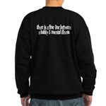 Summer Sucks/Mental Illness Sweatshirt (dark)