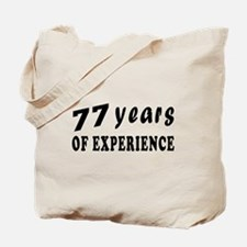 77 years birthday designs Tote Bag
