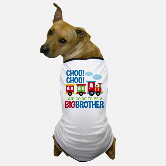 Train Big Brother to be Dog T-Shirt
