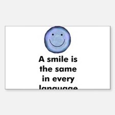A smile is the same in every Sticker (Rectangular