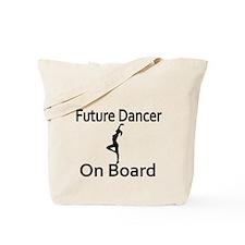 Future Dancer on Board Tote Bag