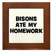 Bisons Ate My Homework Framed Tile