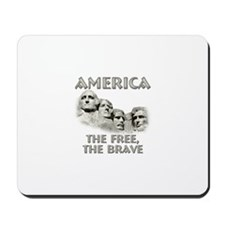 America - The Free, The Brave Mousepad