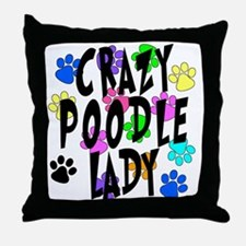 Crazy Poodle Lady Throw Pillow