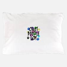 Crazy Poodle Lady Pillow Case