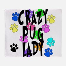 Crazy Pug Lady Throw Blanket
