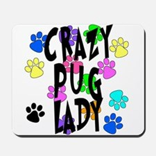 Crazy Pug Lady Mousepad