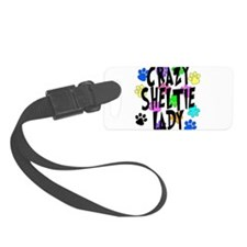 Crazy Sheltie Lady Luggage Tag