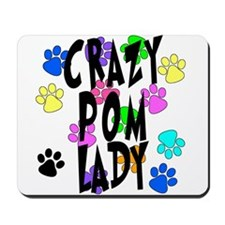 Crazy Pom Lady Mousepad