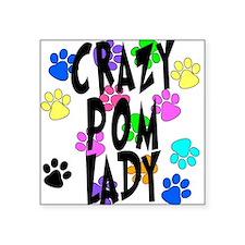 "Crazy Pom Lady Square Sticker 3"" x 3"""