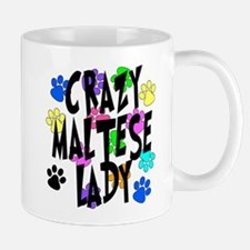 Crazy Maltese Lady Mug