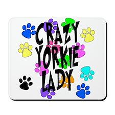 Crazy Yorkie Lady Mousepad