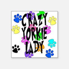 """Crazy Yorkie Lady Square Sticker 3"""" x 3"""""""