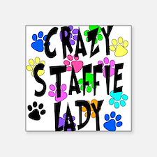 "Crazy Staffie Lady Square Sticker 3"" x 3"""