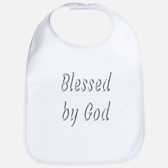 Blessed by God Baby Bib