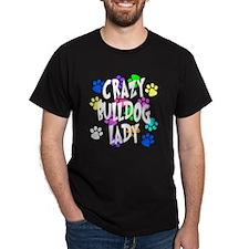 Crazy Bulldog Lady T-Shirt