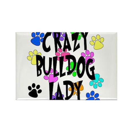 Crazy Bulldog Lady Rectangle Magnet