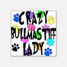 "Crazy Bullmastiff Lady Square Sticker 3"" x 3"""