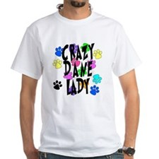 Crazy Dane Lady Shirt
