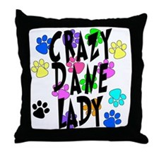 Crazy Dane Lady Throw Pillow