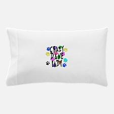 Crazy Dane Lady Pillow Case