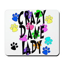 Crazy Dane Lady Mousepad