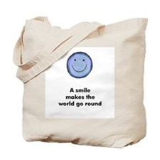 A smile makes the world go ro Tote Bag