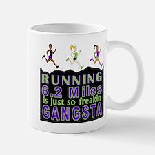 RUNNING IS SO GANGSTA 10K Mug