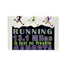 RUNNING IS SO GANGSTA HALF MARATHON Rectangle Magn
