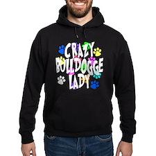 Crazy Bulldogge Lady Hoodie