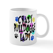 Crazy Bulldogge Lady Small Mug