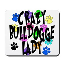 Crazy Bulldogge Lady Mousepad