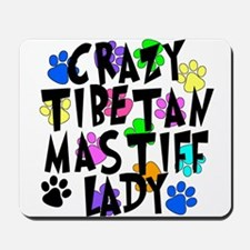 Crazy Tibetan Mastiff Lady Mousepad