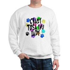 Crazy Tosa Inu Lady Sweatshirt