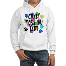 Crazy Tosa Inu Lady Hoodie