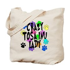 Crazy Tosa Inu Lady Tote Bag