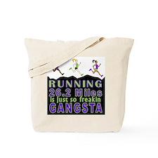 RUNNING IS SO GANGSTA FULL MARATHON Tote Bag
