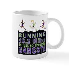 RUNNING IS SO GANGSTA FULL MARATHON Mug