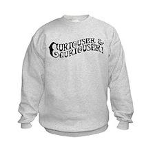 Curiouser And Curiouser Sweatshirt