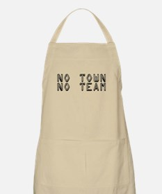 No Town No Team Apron