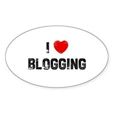 I * Blogging Oval Decal