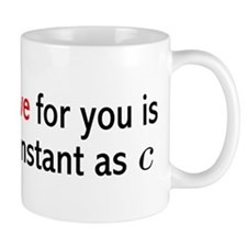 My Love For You Is As Constant As C Mug
